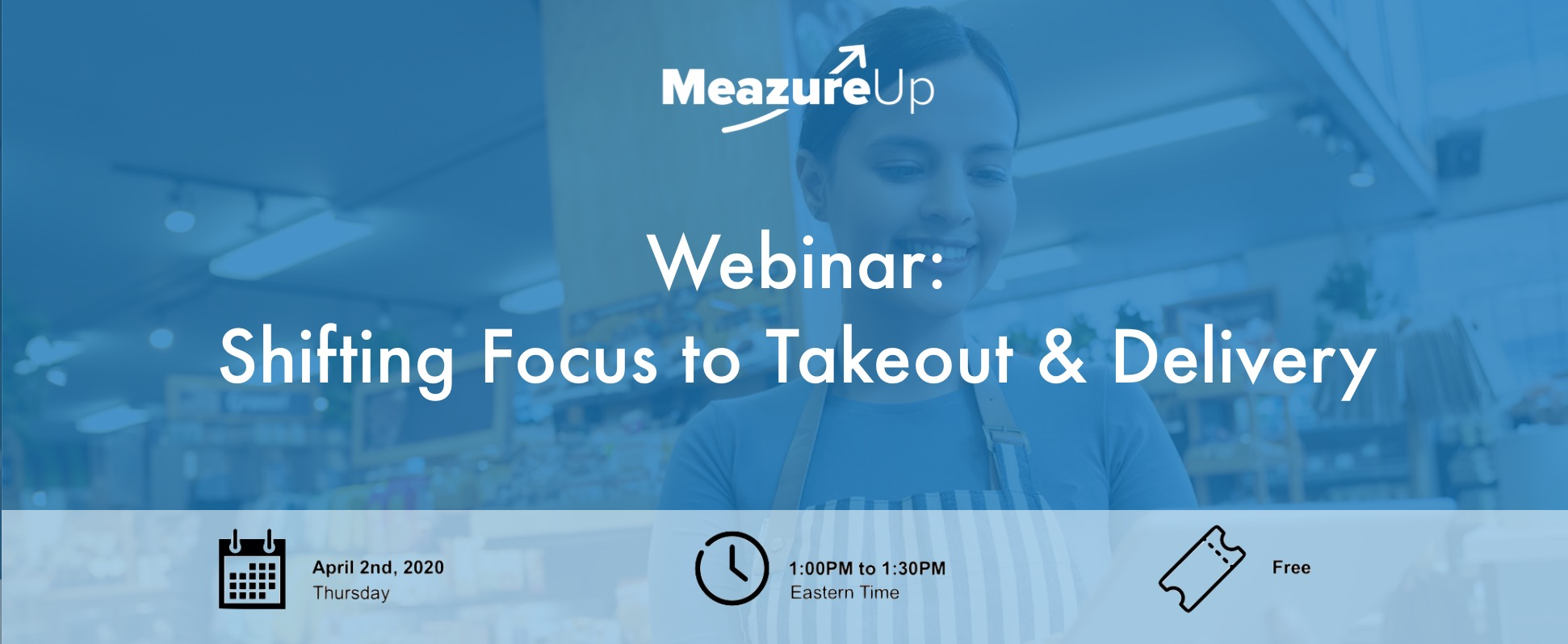 Webinar: Shifting Focus to Takeout & Delivery